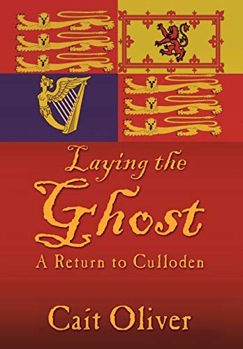 9781481707800: Laying the Ghost: A Return to Culloden