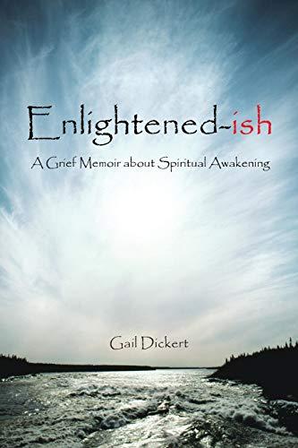9781481710008: Enlightened-ish: A Grief Memoir about Spiritual Awakening