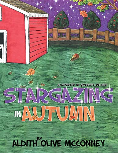 Stargazing in Autumn: Aldith Olive McConney