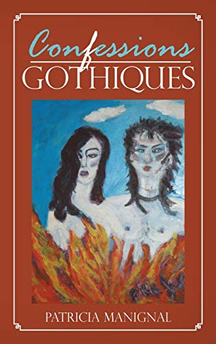 9781481711760: Confessions Gothiques (French Edition)