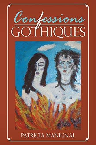 9781481711777: Confessions Gothiques (French Edition)