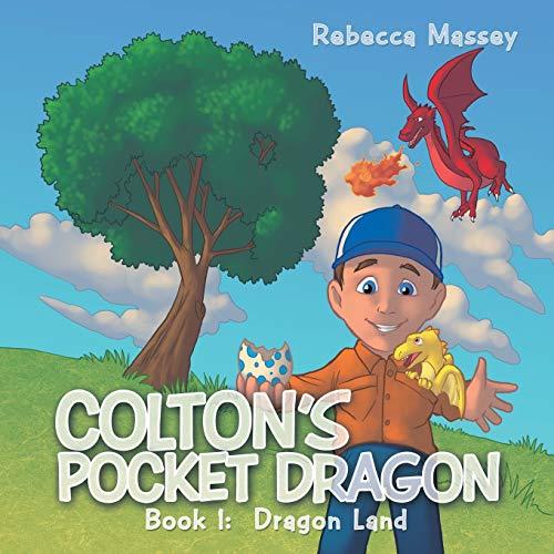 9781481714068: Colton's Pocket Dragon: Book 1: Dragon Land