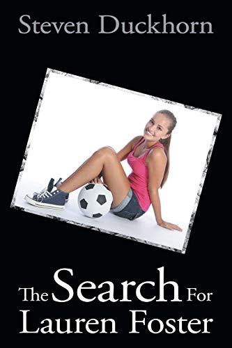 The Search For Lauren Foster: Steven Duckhorn