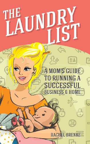 9781481714198: The Laundry List: A Mom's Guide to Running a Successful Business and Home