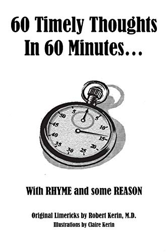 9781481715645: 60 Timely Thoughts in 60 Minutes. . .: With Rhyme and some Reason