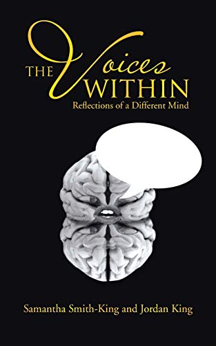 9781481716468: The Voices Within: Reflections of a Different Mind