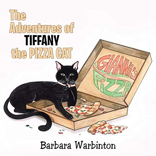 9781481716680: The Adventures of Tiffany the Pizza Cat