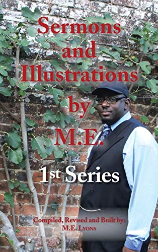 9781481717014: Sermons and Illustrations by M.E.: 1st Series