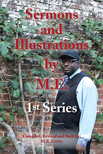 9781481717038: Sermons and Illustrations by M.E.: 1st Series