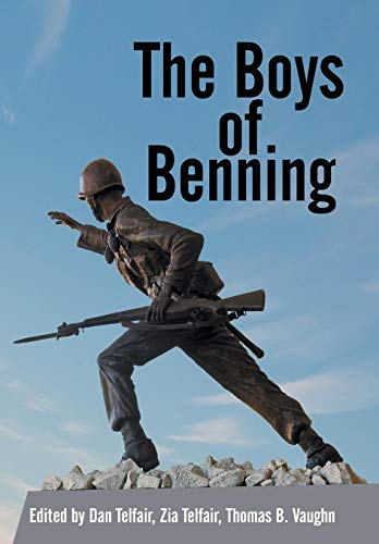 9781481717106: The Boys of Benning: Stories from the Lives of Fourteen Infantry Ocs Class 2-62 Graduates