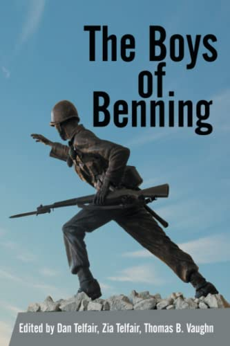 9781481717120: The Boys of Benning: Stories From The Lives of Fourteen Infantry OCS Class 2-62 Graduates