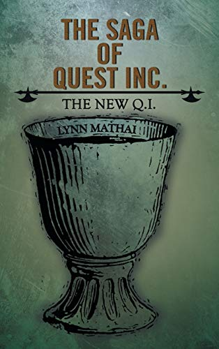 The Saga of Quest Inc.: The New Q.I.: Lynn Mathai