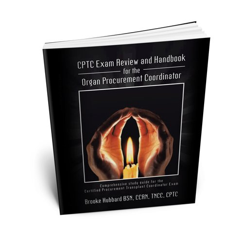 9781481717748: CPTC Exam Review and Handbook for the Organ Procurement Coordinator