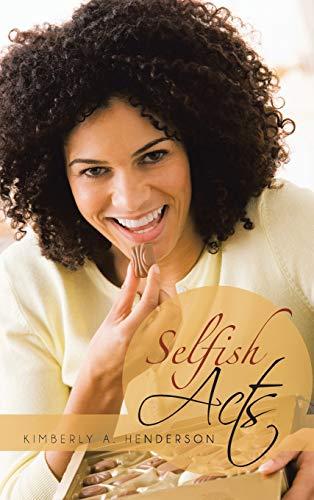 9781481717878: Selfish Acts