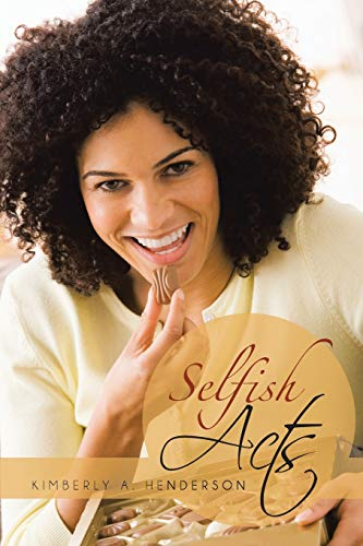 9781481717885: Selfish Acts