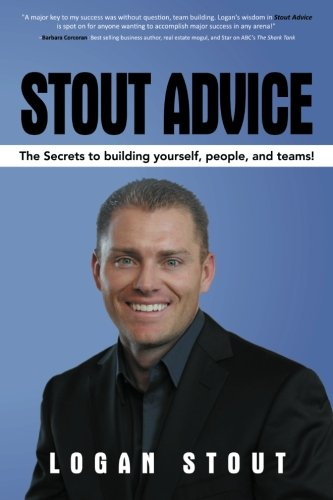 9781481720274: Stout Advice: The Secrets to Building Yourself, People, and Teams!