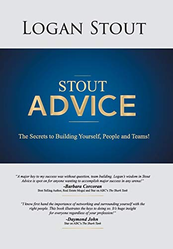 9781481720281: Stout Advice: The Secrets to Building Yourself, People, and Teams!