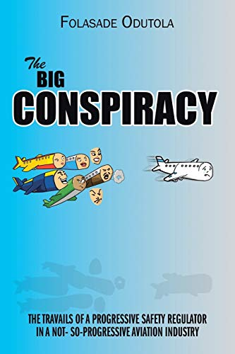 The Big Conspiracy: The Travails of a Progressive Safety Regulator in a Not- So-Progressive ...