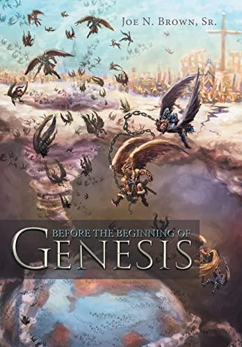 9781481726092: Before the Beginning of Genesis