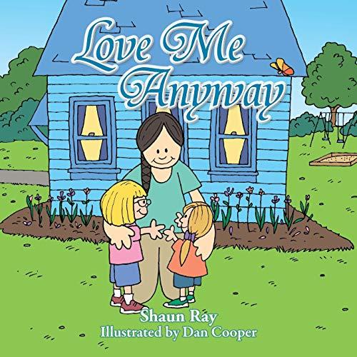 Love me Anyway: Shaun Ray