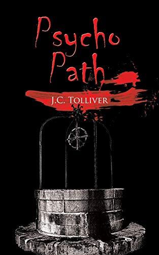 Psycho Path: J. C. Tolliver
