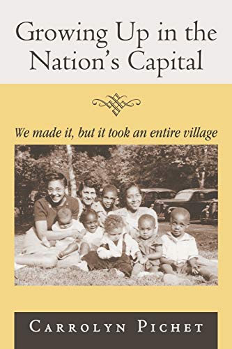 9781481728089: Growing Up in the Nation's Capital: We made it, but it took an entire village
