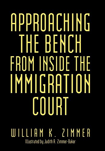 9781481729079: Approaching the Bench from Inside the Immigration Court