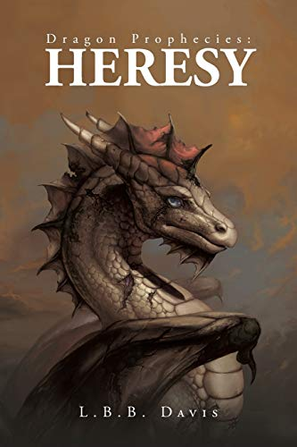 9781481730556: Dragon Prophecies: Heresy