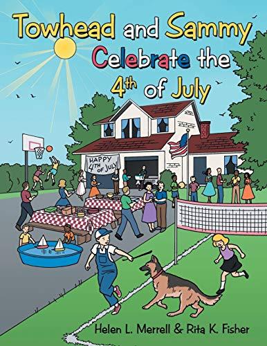 Caleb and Sami Celebrate the 4th of July: Helen Merrell