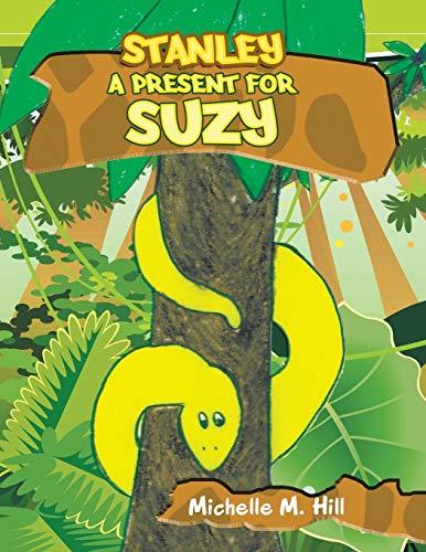 A Present for Suzy: Michelle M. Hill