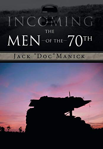 9781481734035: Incoming...the Men of the 70th
