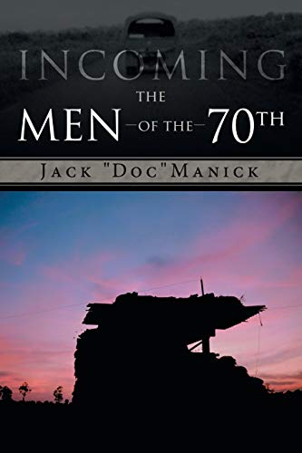 9781481734042: Incoming . . . The Men of the 70th