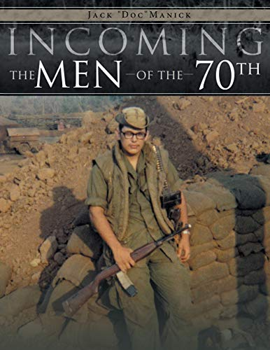 9781481734059: Incoming . . . The Men of the 70th