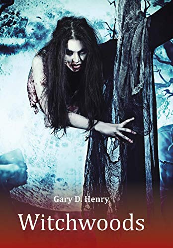 Witchwoods: Gary D. Henry