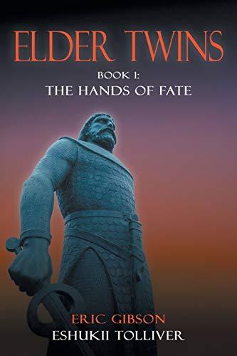9781481735506: Elder Twins: Book 1: The Hands of Fate