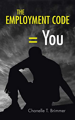 The Employment Code You: Chanelle T. Brimmer