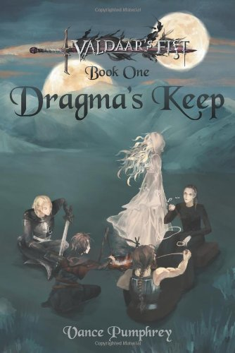 9781481739061: Dragma's Keep: Valdaar's Fist Series, Book One