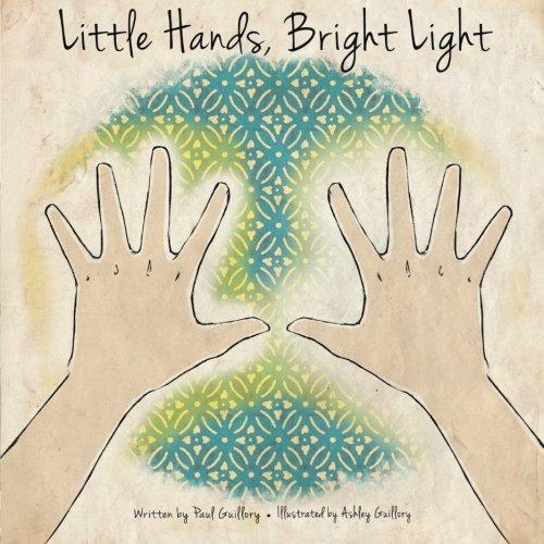 Little Hands, Bright Light: Paul Guillory