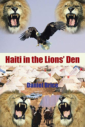 Haiti in the Lions Den: Daniel Brice