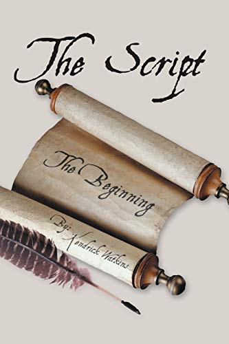 The Script: (The Beginning): Kendrick Watkins