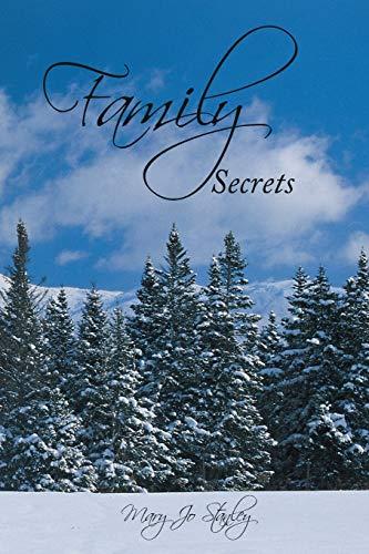 Family Secrets: Stanley, Mary Jo