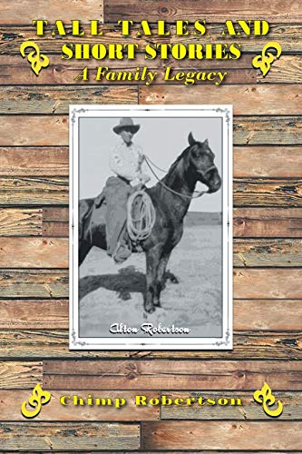 9781481744232: Tall Tales and Short Stories: A Family Legacy