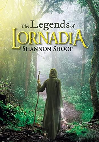9781481745147: The Legends of Lornadia