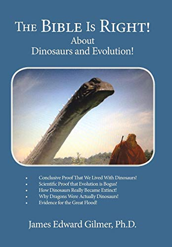 9781481745390: The Bible Is Right!: About Dinosaurs and Evolution!