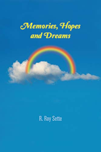 9781481746489: Memories, Hopes and Dreams