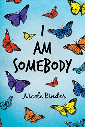 9781481750158: I Am Somebody