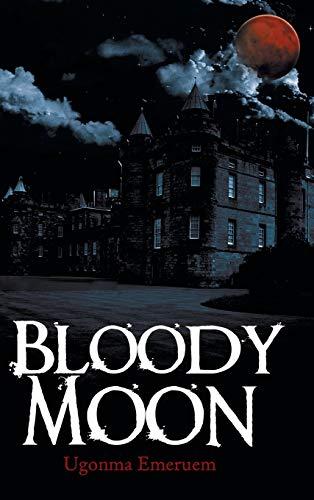 9781481750226: Bloody Moon