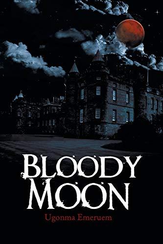 9781481750233: Bloody Moon