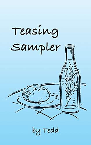 Teasing Sampler: Tedd Tedd Tedd