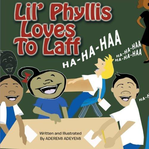 Lil' Phyllis Loves to Laff: Adeyemi, Aderemi